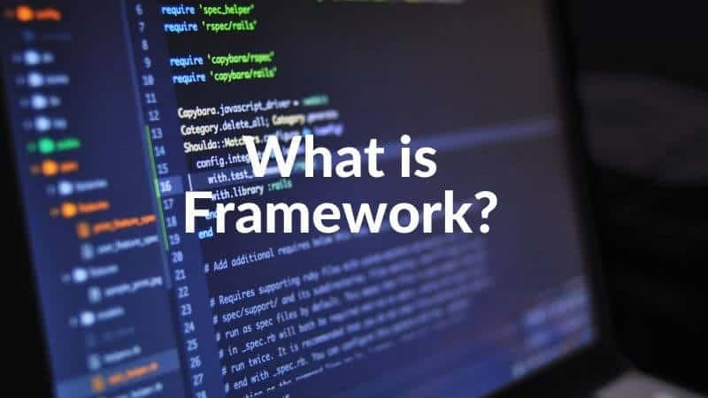 What is a framework in programming